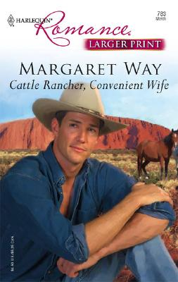 Image for Cattle Rancher, Convenient Wife (Harlequin Romance)