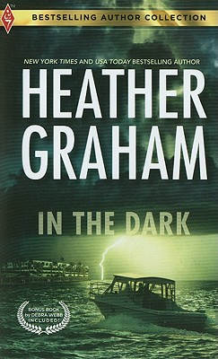 In The Dark, Heather Graham Debra Webb