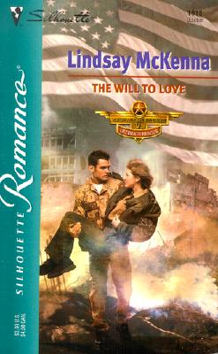 The Will To Love  (Morgan's Mercenaries:  Ultimate Rescue), LINDSAY MCKENNA