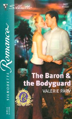 Image for The Baron & the Bodyguard  (the Carramer Legacy)