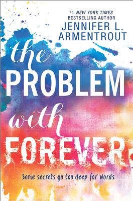 Image for The Problem with Forever (Harlequin Teen)