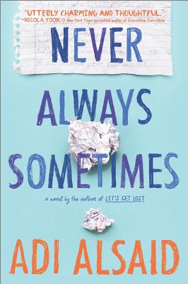 Image for Never Always Sometimes: A coming-of-age novel (Harlequin Teen)