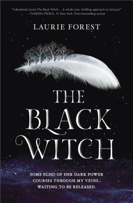 The Black Witch, Laurie Forest