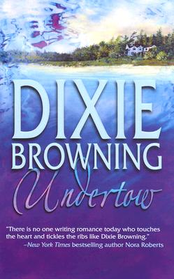 Undertow, Dixie Browning