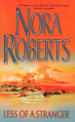 Less Of A Stranger (Silhouette Single Title), NORA ROBERTS