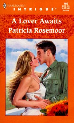 Lover Awaits  (Seven Sins) (Harlequin Intrigue), Patricia Rosemoor