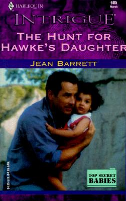 Image for The Hunt for Hawke's Daughter (Harlequin Intrigue 605)