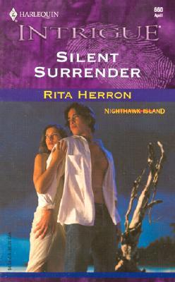 Silent Surrender (Nighthawk Island) (Harlequin Intrigue Series, No. 660), Rita Herron