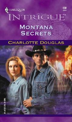 Image for Montana Secrets (Harlequin Intrigue Series, No. 668)
