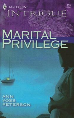 Marital Privilege (Intrigue), ANN VOSS PETERSON