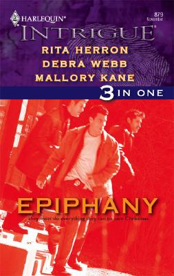 Epiphany: An Angel For Christmas Undercover Santa Merry's Christmas (Harlequin Intrigue Series), Rita Herron, Debra Webb, Mallory Kane