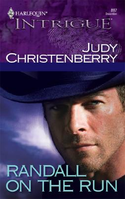 Randall On The Run (Harlequin Intrigue # 887), Judy Christenberry