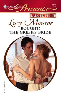 Bought: The Greek's Bride, Lucy Monroe
