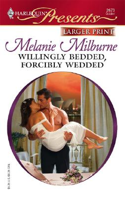 Image for Willingly Bedded, Forcibly Wedded