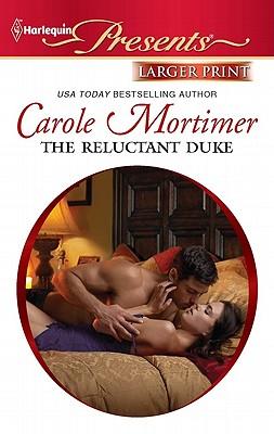"""The Reluctant Duke, """"Mortimer, Carole"""""""