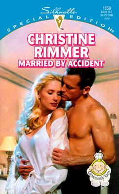 Image for Married By Accident  (Conveniently Yours) (Silhouette Special Editions, 1250)