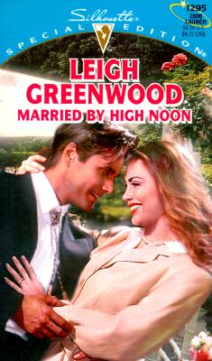 Married By High Noon, Leigh Greenwood