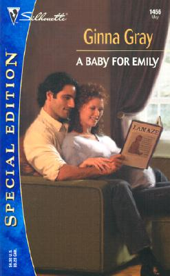 Image for A Baby For Emily (Silhouette Special Edition, No. 1466)