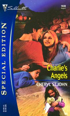 Charlie's Angels (Silhouette Special Edition No. 1630), CHERYL ST. JOHN