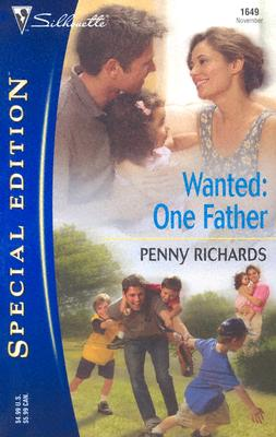 Image for Wanted: One Father (Silhouette Special Edition)