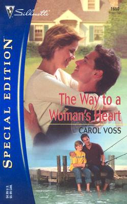 The Way To A Woman's Heart (Silhouette Special Edition), Voss, Carol