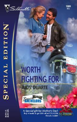 Image for Worth Fighting For (Silhouette Special Edition) (Bayside Bachelors)