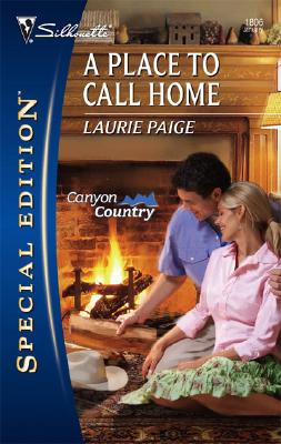 A Place To Call Home (Silhouette Special Edition), Laurie Paige