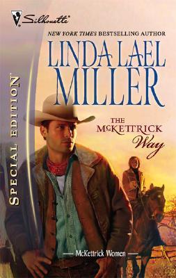 The McKettrick Way (The McKettrick Series #9), LINDA LAEL MILLER