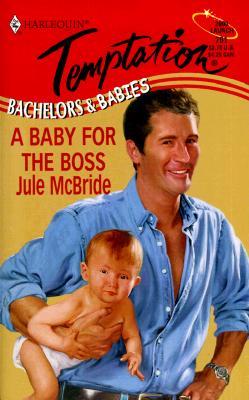 Baby for the Boss, JULE MCBRIDE