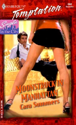 Image for Moonstruck In Manhattan (Single In The City) (Harlequin Temptation)