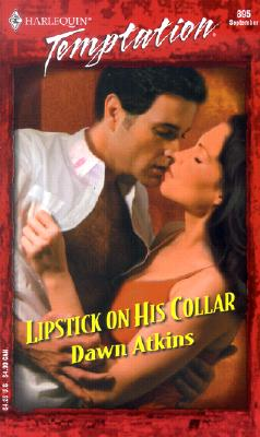 Image for Lipstick On His Collar (Harlequin Temptation)