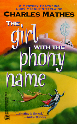 Girl With The Phony Name, Mathes, Charles