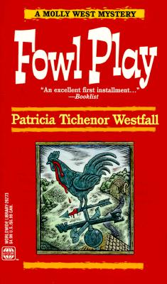 Image for Fowl Play (A Molly West Mystery) (Wwl Mystery , No 273)