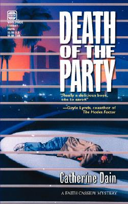 Death Of The Party (Worldwide Library Mysteries), CATHERINE DAIN