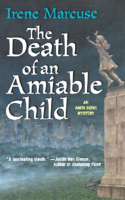 The Death Of An Amiable Child (Worldwide Library Mysteries), Irene Marcuse