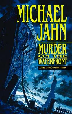 Image for Murder On The Waterfront (Bill Donovan Mysteries (Paperback))