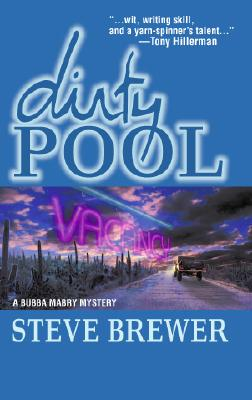Image for Dirty Pool: A Bubba Mabry Mystery