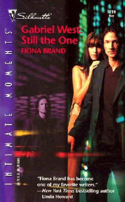 Gabriel West : Still The One (Silhouette Intimate Moments No. 1219)
