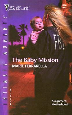 Image for The Baby Mission:  The Mom Squad (Silhouette Intimate Moments No. 1220) (Silhouette Intimate Moments)