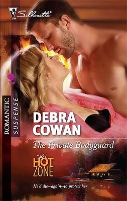 The Private Bodyguard (Silhouette Romantic Suspense), Debra Cowan