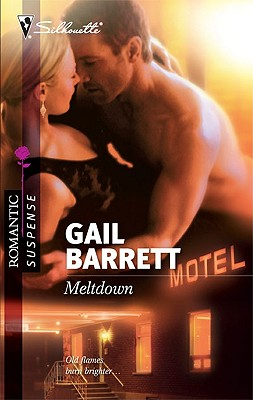 Image for Meltdown (Silhouette Romantic Suspense)