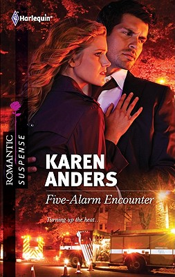 Image for Five-Alarm Encounter (Harlequin Romantic Suspense)