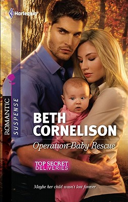 Operation Baby Rescue (Harlequin Romantic Suspense), Beth Cornelison