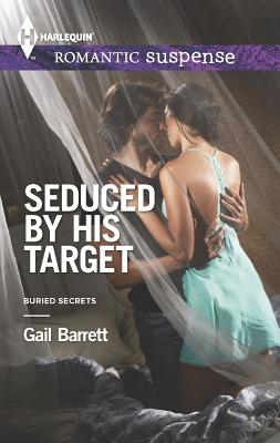 Image for Seduced by His Target (Harlequin Romantic SuspenseBuried Secrets)