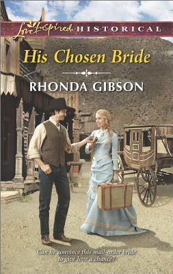 His Chosen Bride (Love Inspired Historical), Rhonda Gibson