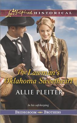 Image for The Lawman's Oklahoma Sweetheart (Love Inspired Historical Bridegroom Brothers)