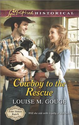 Image for COWBOY TO THE RESCUE LOVE INSPIRED HISTORICAL FOUR STONES RANCH