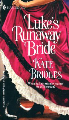 Image for Luke's Runaway Bride (Harlequin Historical, No. 626)