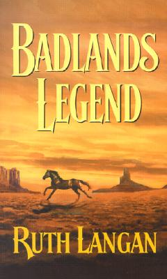 Image for Badlands Legend  (Badlands) (Harlequin Historical, No. 628)