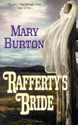 Rafferty's Bride, MARY BURTON